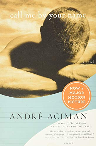9780312426781: Call Me by Your Name: A Novel