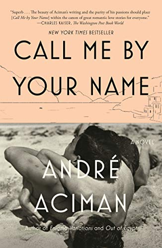 9780312426781: Call Me by Your Name-