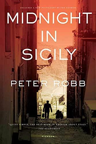 Midnight in Sicily: On Art, Food, History,: Robb, Peter