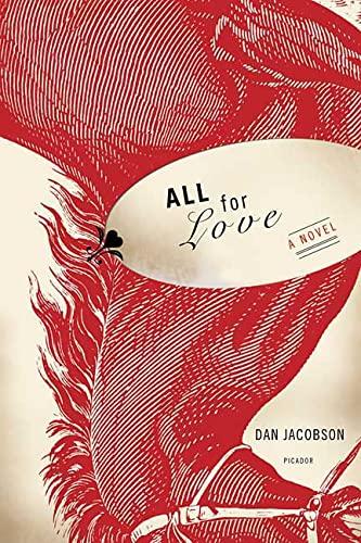 9780312427306: All for Love: A Novel