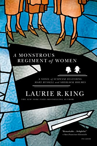 9780312427375: A Monstrous Regiment of Women: A Novel of Suspense Featuring Mary Russell and Sherlock Holmes (A Mary Russell Mystery)