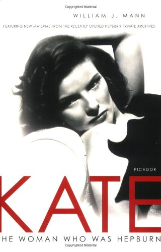 9780312427405: Kate: The Woman Who Was Hepburn