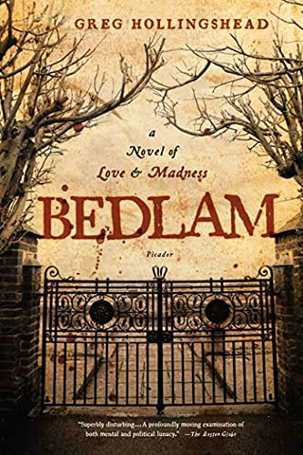 9780312427429: Bedlam: A Novel of Love and Madness