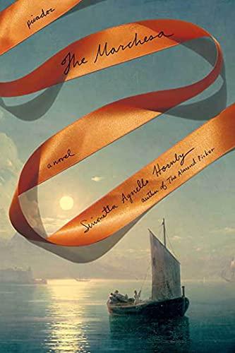 9780312427474: The Marchesa: A Novel