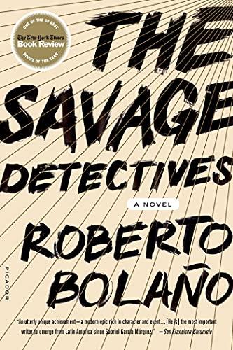 9780312427481: The Savage Detectives: A Novel
