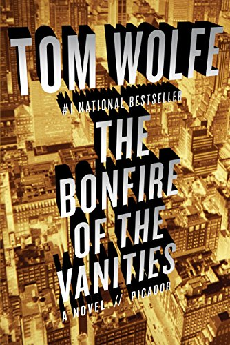 9780312427573: The Bonfire Of The Vanities