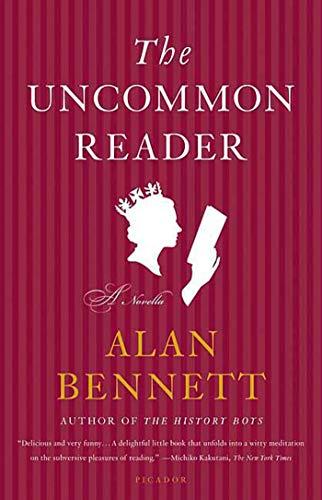 9780312427641: The Uncommon Reader: A Novella