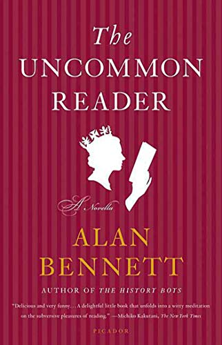 9780312427641: The Uncommon Reader: A Novella