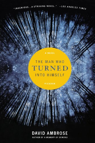 9780312427689: The Man Who Turned Into Himself