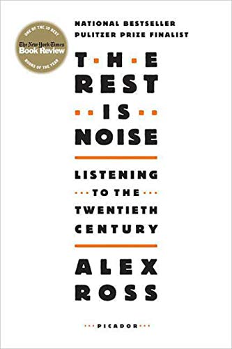 9780312427719: The Rest Is Noise Listening to the Twentieth Century /Anglais