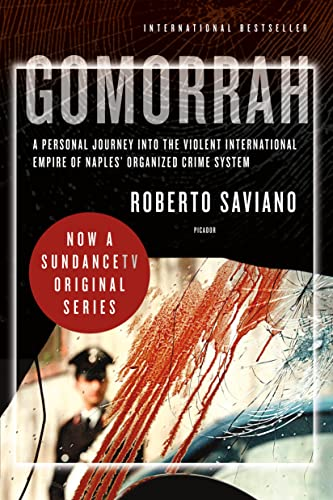 9780312427795: Gomorrah: A Personal Journey into the Violent International Empire of Naples' Organized Crime System