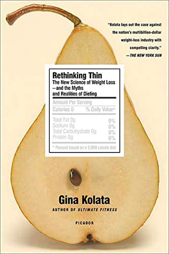 9780312427856: Rethinking Thin: The New Science of Weight Loss--and the Myths and Realities of Dieting