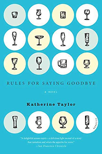 9780312427870: Rules for Saying Goodbye: A Novel