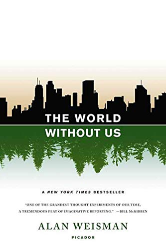 9780312427900: The World Without Us