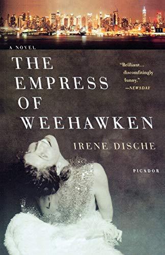 9780312427955: The Empress of Weehawken: A Novel