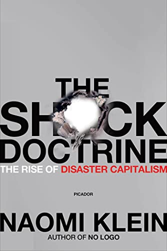 9780312427993: The Shock Doctrine: The Rise of Disaster Capitalism