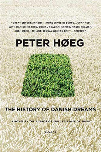 The History of Danish Dreams: A Novel (0312428014) by Peter Høeg