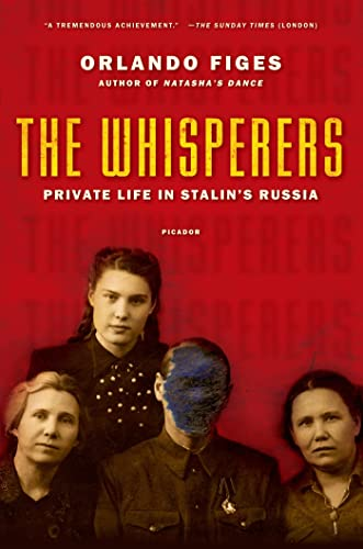 9780312428037: The Whisperers: Private Life in Stalin's Russia