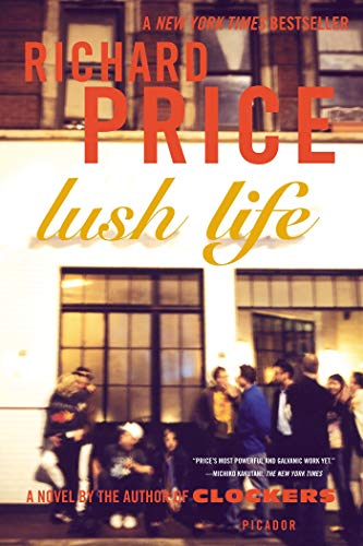 9780312428228: Lush Life