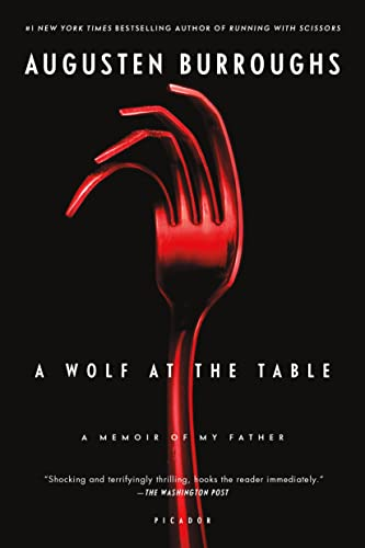 9780312428273: A Wolf at the Table: A Memoir of My Father