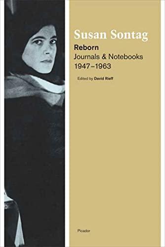 9780312428501: Reborn: Journals and Notebooks, 1947-1963