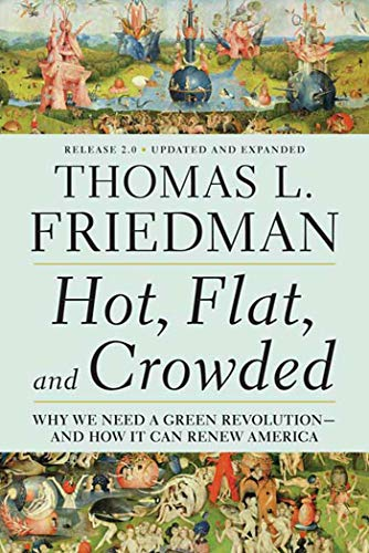 9780312428921: Hot, Flat, and Crowded: Why We Need a Green Revolution - and How It Can Renew America, Release 2.0