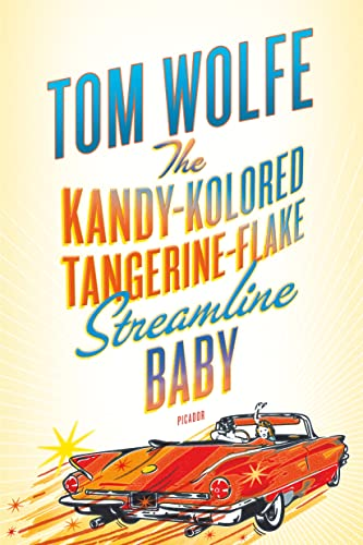 9780312429126: The Kandy-Kolored Tangerine-Flake Streamline Baby