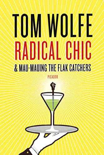 9780312429133: Radical Chic and Mau-Mauing the Flak Catchers