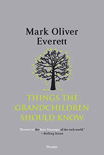 9780312429171: Things the Grandchildren Should Know