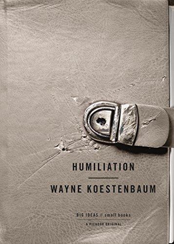 9780312429225: Humiliation: Big Ideas / Small Books