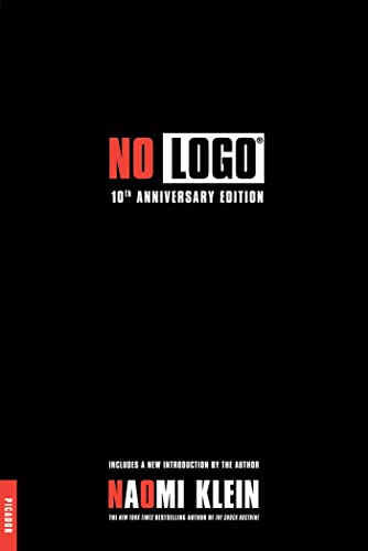 9780312429270: No LOGO. 10th Anniversary Edition: No Space, No Choice, No Jobs (Picador)