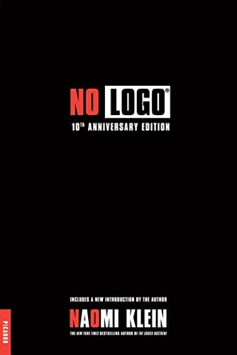 9780312429270: No Logo: No Space, No Choice, No Jobs