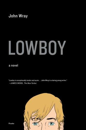 9780312429331: Lowboy: A Novel