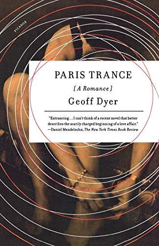 9780312429447: Paris Trance: A Romance