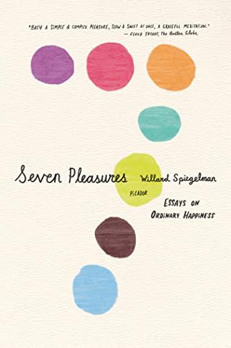 9780312429676: Seven Pleasures