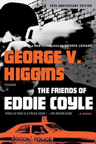 9780312429690: The Friends of Eddie Coyle: A Novel