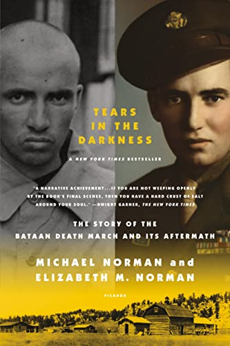 9780312429706: Tears in the Darkness: The Story of the Bataan Death March and Its Aftermath