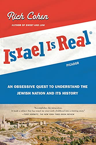 9780312429768: Israel Is Real: An Obsessive Quest to Understand the Jewish Nation and Its History