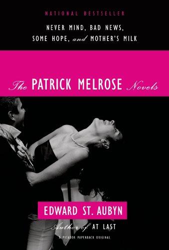 9780312429966: The Patrick Melrose Novels: Never Mind, Bad News, Some Hope, and Mother's Milk