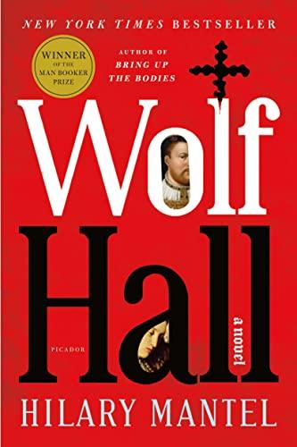 Wolf Hall: A Novel: Hilary Mantel