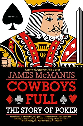 9780312430085: Cowboys Full: The Story of Poker