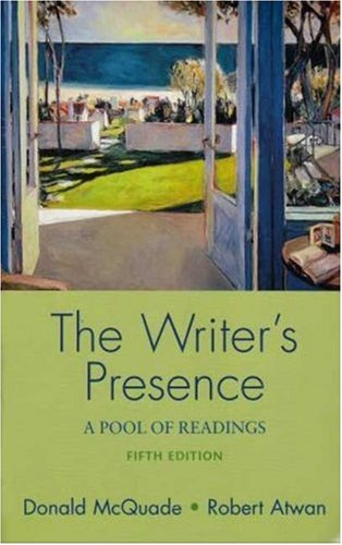 Writer's Presence 5e & ix visual exercises: McQuade, Donald; Atwan, Robert; Ball, Cheryl E...