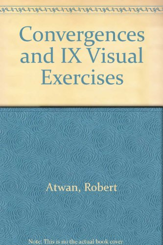 9780312432645: Convergences and ix visual exercises
