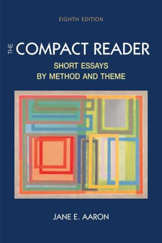 9780312433475: The Compact Reader: Short Essays by Method and Theme