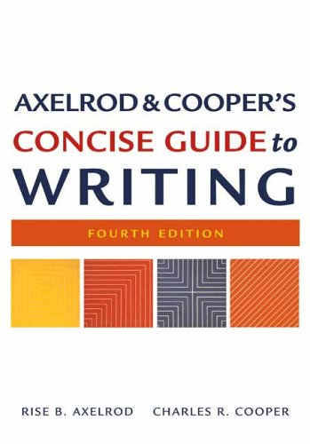 9780312434397: Axelrod & Cooper's Concise Guide to Writing