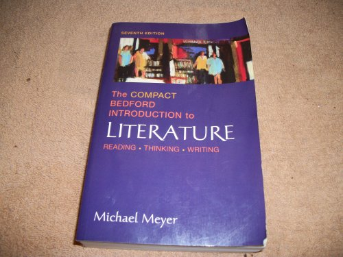 9780312434458: The Compact Bedford Introduction to Literature: Reading, Thinking, Writing
