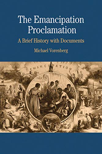 9780312435813: The Emancipation Proclamation: A Brief History with Documents (Bedford Series in History & Culture (Paperback))
