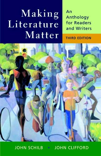 9780312436117: Making Literature Matter: An Anthology for Readers and Writers