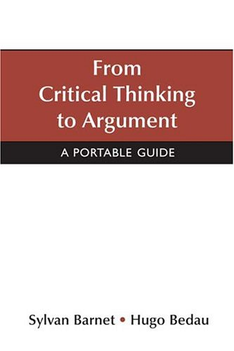 9780312436261: From Critical Thinking to Argument: A Portable Guide