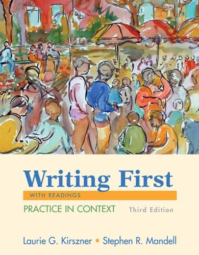 9780312436551: Writing First with Readings: Practice in Context